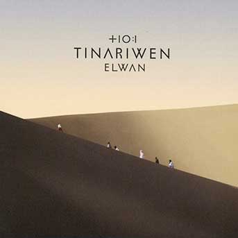 Tinariwen – Elwan