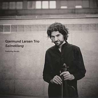 Gjermund Larsen Trio – Salmeklang