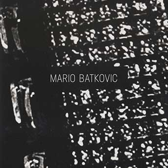 Mario Batkovic – Mario Batkovic