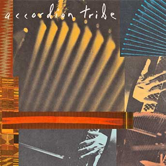 Accordion Tribe – Accordion Tribe
