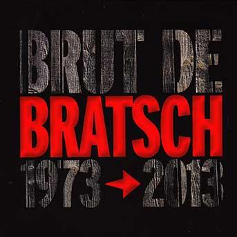 Bratsch – Brut de Bratsch 1973 – 2013