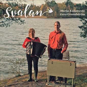 Maria Kalaniemi und Eero Grundström – Svalan