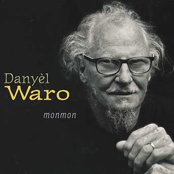 Danyèl Waro – Monmon