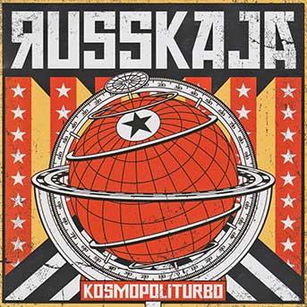 Russkaja – Kosmopoliturbo