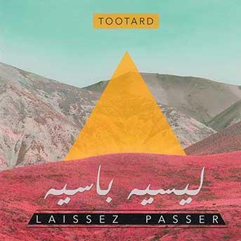 TootArd Laissez Passer