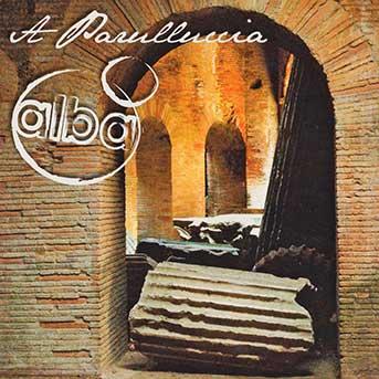 Alba – A Parulluccia