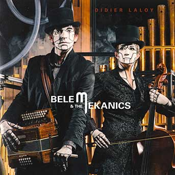 didier laloy belem and the mechaniks