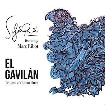 Sofia Rei feat. Marc Ribot – El Gavilán
