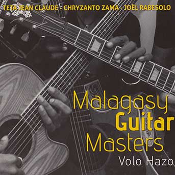 malagasy guitar masters - Volo hazo