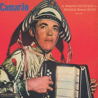 Camarão – The Imaginary Soundtrack to a Brazilian Western Movie