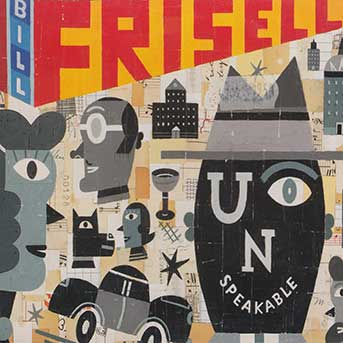 Bill Frisell – Unspeakable