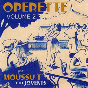moussu t e lei jovents operette vol 2