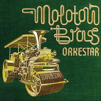 molotow brass orkestar schaubeschad!