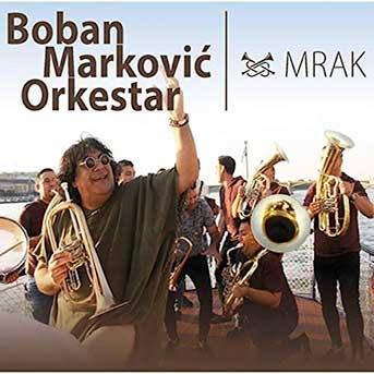 Boban Marković Orkestar Mrak
