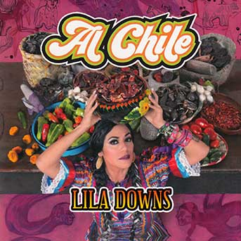 Lila Downs Al Chile