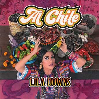 Lila Downs Al Chile