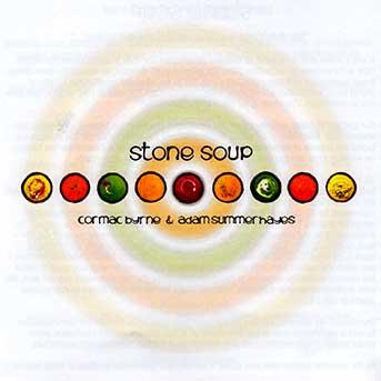 Cormac Byrne Adam Summerhayes Stone Soup