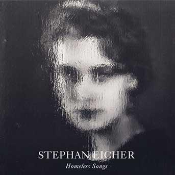 Stephan Eicher Homeless Songs