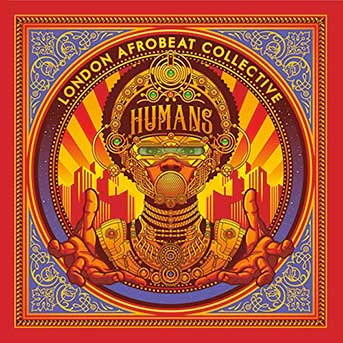 London Afrobeat Collective Human