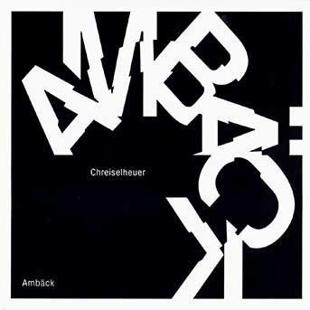 Ambäck Chreiselheuer