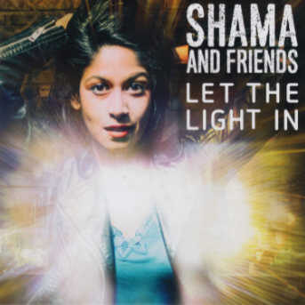 Shama and Friends
