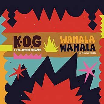K.O.G & The Zongo Brigade