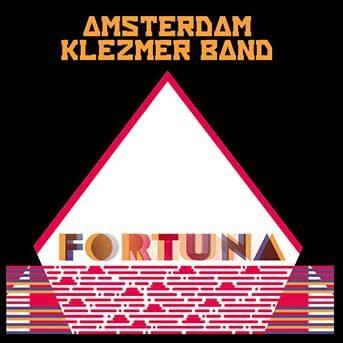 amsterdam Klezmer Band Fortuna