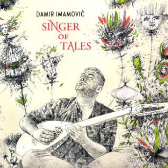 Damir Imamović – Singer of Tales