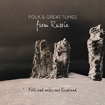 Folk and Great Tunes from Russia