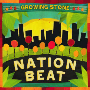 Nation Beat Growing STone