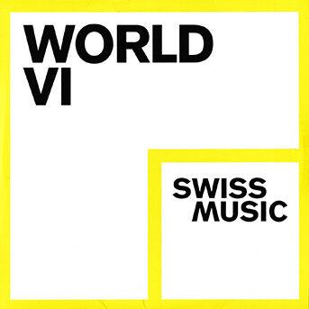 Swiss Music World VI