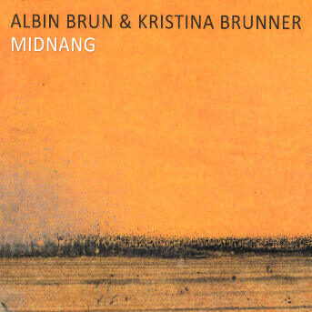 Albin Brun Kristina Brunner Midnang