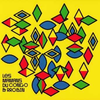 Les Mamans du Congo & Rrobin