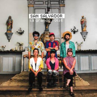 San Salvador La Grande Folie
