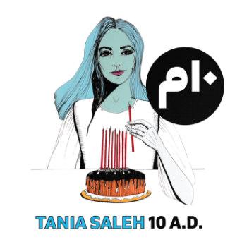 TAnia Saleh 10 A.D.