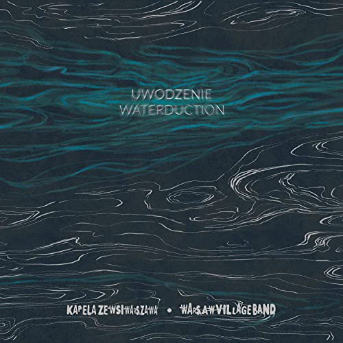 Warsaw Village Band Waterduction cover