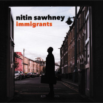 Nitin Sawhney Immigrants Cover