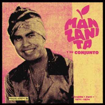 Manzanita y Su Conjunto – Trujillo