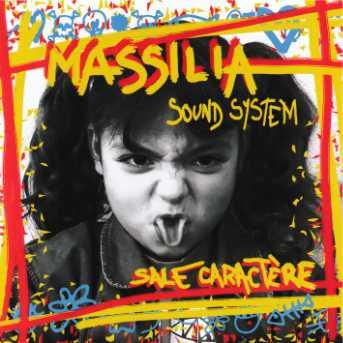 Massilia Sound System Sale Caractère