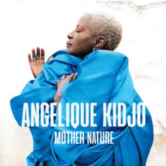Angélique Kidjo Mother Nature