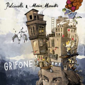 Pulcinella & MAria Mazzotta Grifone Cover