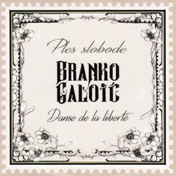 Branko Galoic Dance de la liberte
