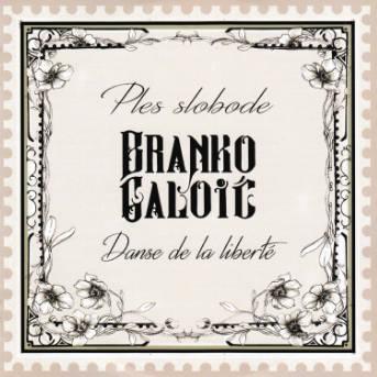 Branko Galoić Dance de la liberte