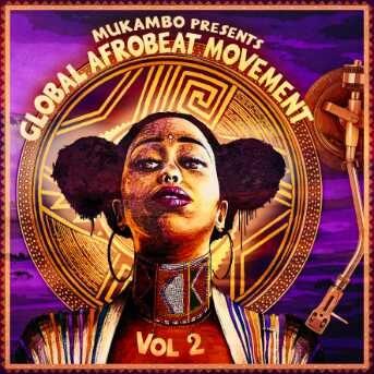 Global Afrobeat Movement Vol 2