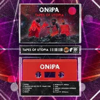 Onipa Tapes of Utopia